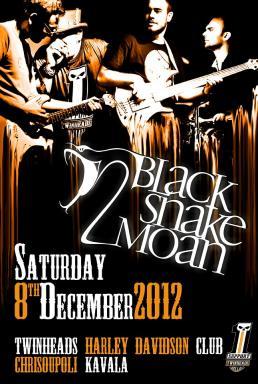Black Snake Moan Live